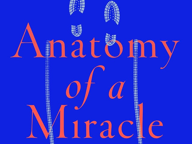 Anatomy of a Miracle | Book Review