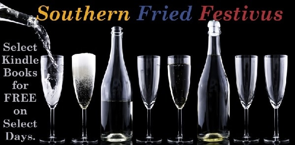 Southern Fried Festivus (Get Free Books!)
