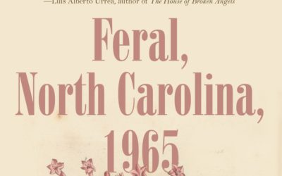 """Feral, NC, 1965"" A Powerful Coming of Age Tale 