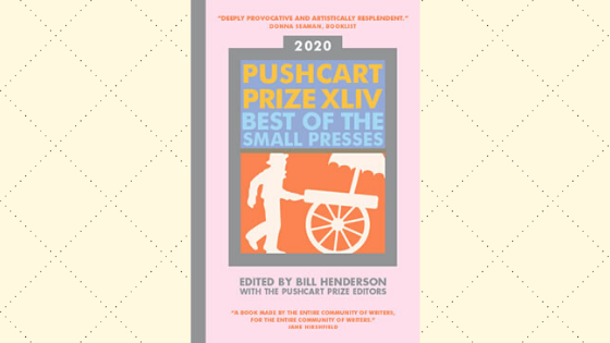 Congratulations 2020 Pushcart Prize Nominees! | News