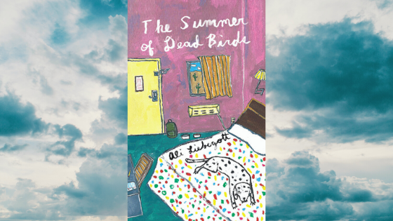 The Summer of Dead Birds | Book Review