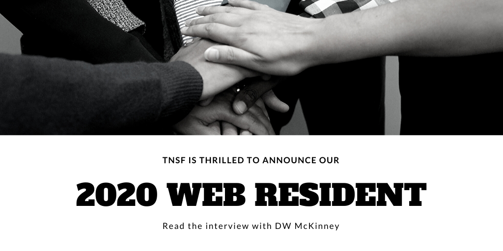 Interview with DW McKinney, TNSF 2020 Web Resident
