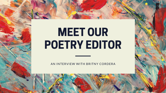 Interview with Britny Cordera, TNSF Poetry Editor