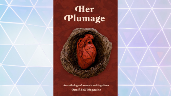 Quail Bell's Her Plumage | Book Review